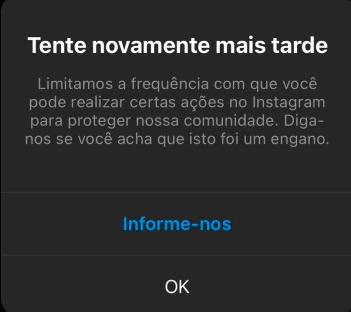 Instagram fora do ar: mensagem de erro diz que app está limitando ações (Imagem: Reprodução)